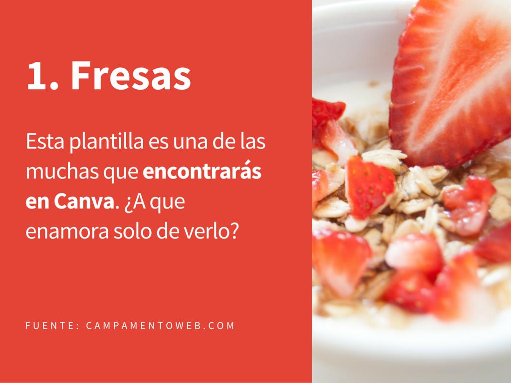 1. Fresas