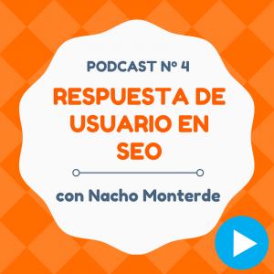 Los secretos del SEO y la respuesta de usuario, con Nacho Monterde – CW Podcast #4
