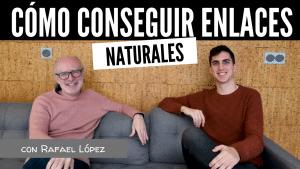 Cómo hacer linkbuilding creativo (3 Estrategias), con Rafael López