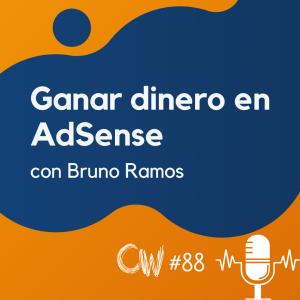 Cómo ganar más dinero en AdSense con las mismas visitas, con Bruno Ramos #88