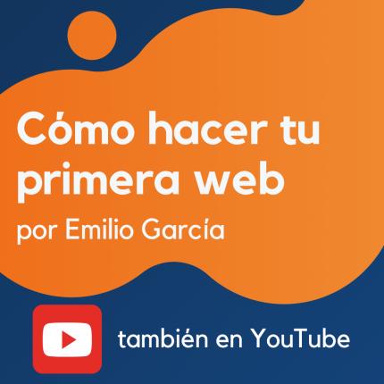 Cómo hacer tu primera web profesional