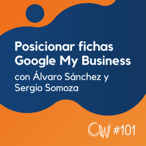 Cómo posicionar tu ficha de Google My Business para SEO Local #101