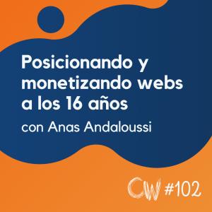 Aprendiendo SEO y ganando dinero con webs a los 16 años, con Anas Andaloussi #102