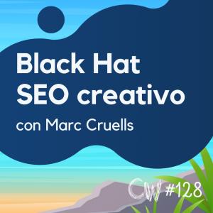 Posicionar contenido scrapeado, espiar webs, y más Black Hat, con Marc Cruells #128
