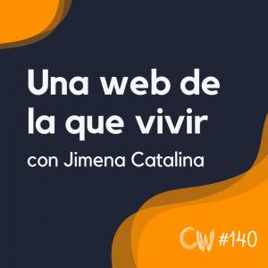 Cómo crear una web que genere (MUCHO) dinero, con Jimena Catalina #140