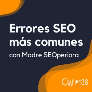 Los errores SEO On Page más comunes en eCommerce y blogs, con Madre SEOperiora #138
